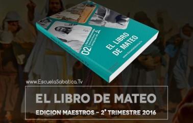 """Leccion 4 Edicion Maestros: """"¡Levántate y anda!"""" – Fe y curación"""". para el Sabado 23 de Abril de2 2016"""