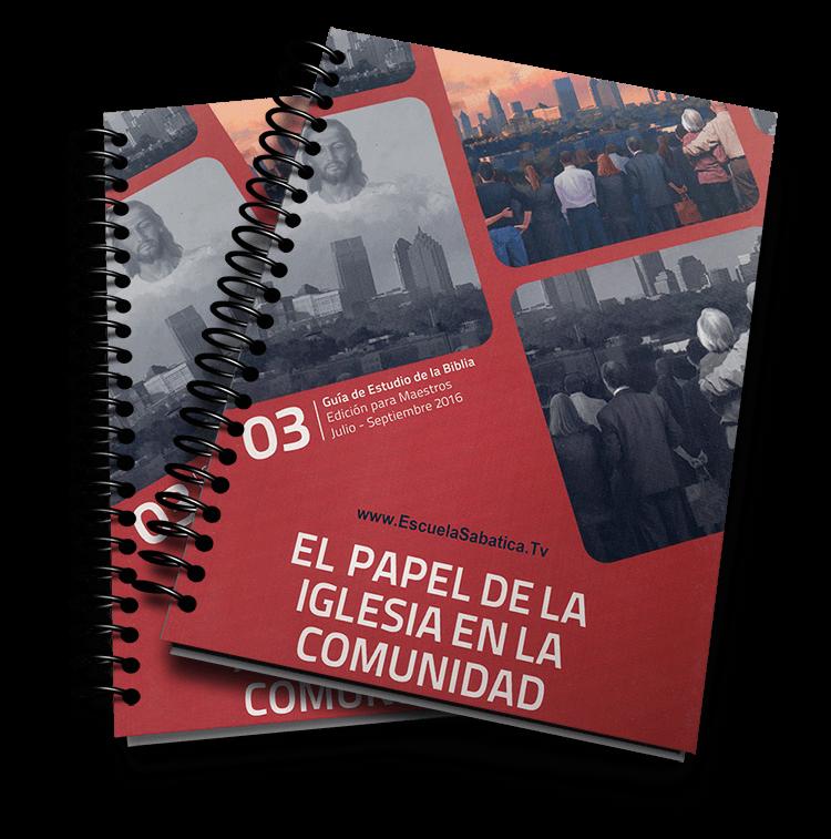 3er trimestre 2016 el papel de la iglesia