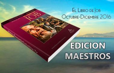 """Lección 10 Edición Maestros. """"La ira de Eliú"""". Para el Sábado 3 de Diciembre 2016"""
