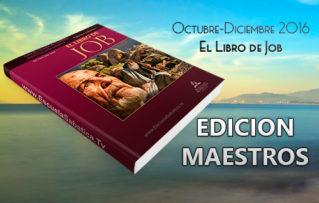 """Lección 14 Edición Maestros. """"Algunas lecciones de Job"""". Sábado 31 de Diciembre 2016"""
