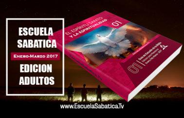 """Lección 8 Edición Adultos.  """"El Espíritu Santo y los dones del Espíritu"""". Sábado 25 de Febrero 2017"""