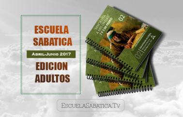 """Lección 2: Edicion Adultos """"Una herencia incorruptible""""  Para el 8 de abril de 2017"""