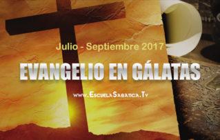 """Escuela sabatica 3er Trimestre 2017- """"El Evangelio en Gálatas"""" – Introducción"""