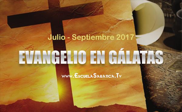 evangelio en galatas tercer trimestre 2017