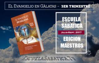 """Lección 7 Edicion Maestros: """"El camino a la fe""""  Para el 12 de agosto de 2017"""