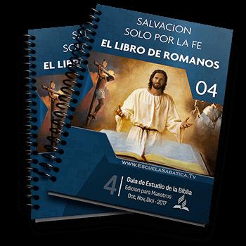 Escuela Sabatica 2017 cuarto trimestre El libro de romanos