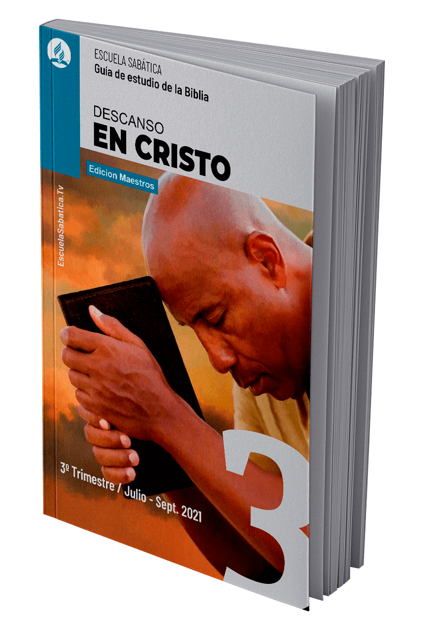 Escuela sabatica tercer trimestre 2021 - descanso en cristo